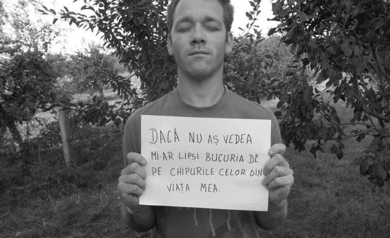"""APEL UMANITAR!  Românii sunt provocați să răspundă la întrebarea """"Ce ți-ar lipsi dacă nu ai vedea?"""""""