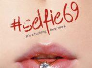 Comedia #Selfie69, în avanpremieră miercuri şi sâmbătă la Grand Cinema & More din Bucureşti