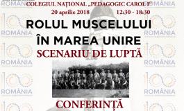 Eveniment de exceptie la Campulung - Rolul Muscelului în Marea Unire
