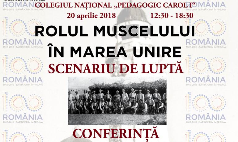 Eveniment de exceptie la Campulung – Rolul Muscelului în Marea Unire
