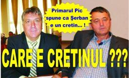 De tot rasul ! Primarul Panţurescu văzut drept un cretin de consilierul catalogat de el cu aceeaşi etichetă