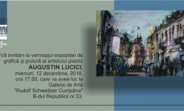 EVENIMENT: Expoziție de grafică și pictură a artistuluiAugustin Lucici