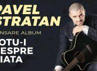 Pavel Stratan, concert de excepţie, vineri, la Curtea de Argeş ! AI REZERVAT ?
